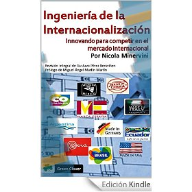 Ingeniería de la Internacionalización es el libro que todo profesional del Comex DEBE tener.
